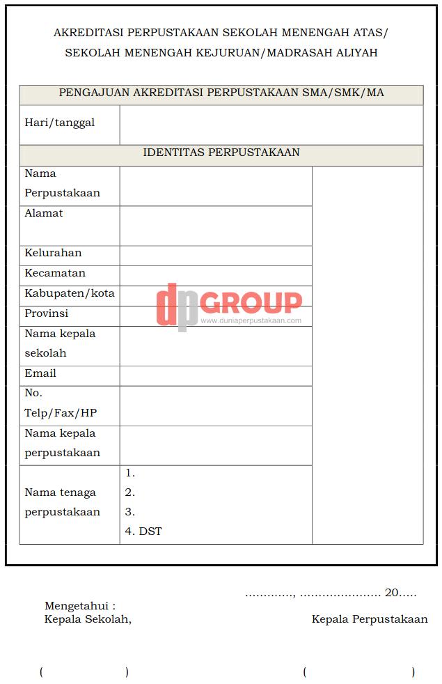 Form Akreditasi Perpustakaan Sekolah